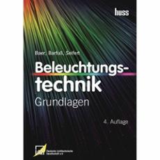 Beleuchtungstechnik Grundlagen, ArtNr. 30276